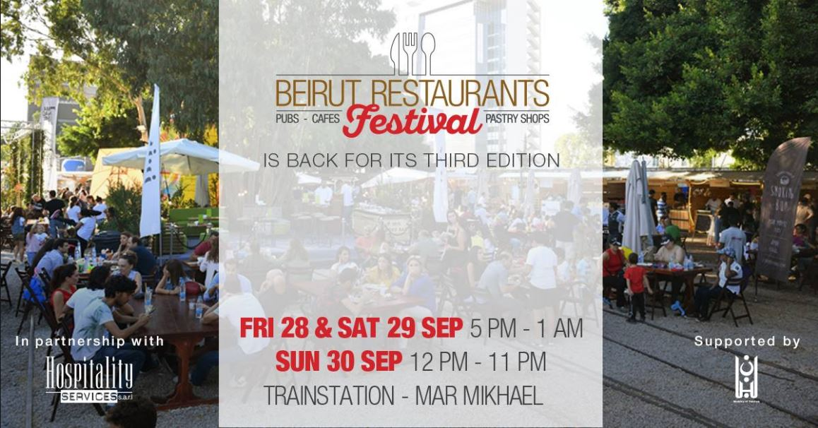 The Beirut Restaurants Festiva on September 28, 29 and 30